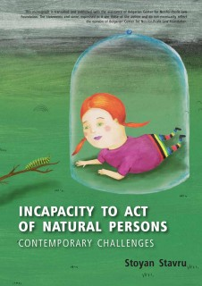 Incapacity to act of natural persons. Contemporary challenges